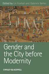 Gender and the City before Modernity by Lin Foxhall