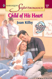 Child of His Heart by Joan Kilby