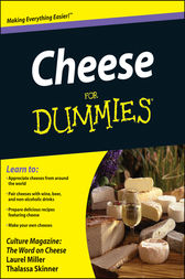 Cheese For Dummies by Culture Magazine;  Laurel Miller;  Thalassa Skinner;  Ming Tsai