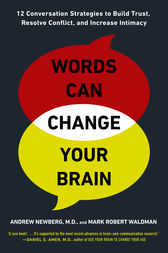 Words Can Change Your Brain by Andrew Newberg