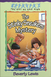 The Stinky Sneakers Mystery (Cul-de-Sac Kids Book #7) by Beverly Lewis