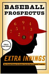 Extra Innings by The Baseball Prospectus