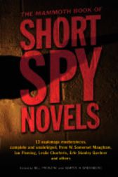 The Mammoth Book of Short Spy Novels by Martin Greenberg