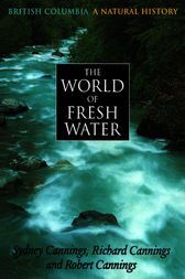 World of Fresh Water by Richard Cannings