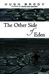 Other Side of Eden by Hugh Brody