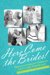 Here Come the Brides! by Audrey Bilger