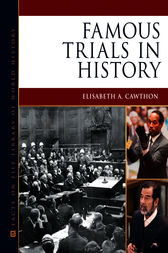 Famous Trials in History by Elisabeth A. Cawthon