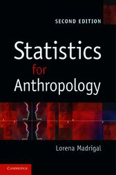 Statistics for Anthropology by Lorena Madrigal