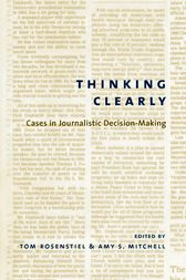 Thinking Clearly by Tom Rosenstiel