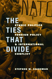 The Ties That Divide by Stephen M. Saideman