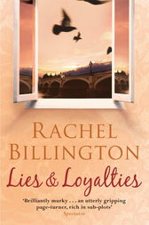 Lies and Loyalties by Rachel Billington