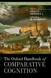 The Oxford Handbook of Comparative Cognition by Thomas R. Zentall