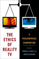 The Ethics of Reality TV by Wendy N. Wyatt