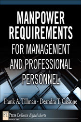 Manpower Requirements for Management and Professional Personnel by Frank A. Tillman
