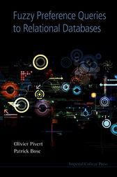 Fuzzy Preference Queries to Relational Databases by Olivier Pivert