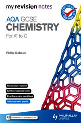 My Revision Notes: AQA GCSE Chemistry (for A* to C) ePub by Philip Dobson