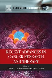 Recent Advances in Cancer Research and Therapy by Xin-Yuan Liu