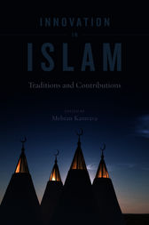 Innovation in Islam by Mehran Kamrava