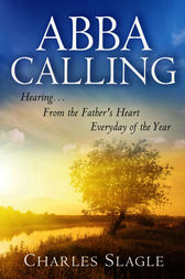 Abba Calling by Charles Slagle