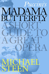 Puccini's Madama Butterfly by Michael Steen
