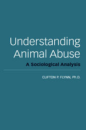 Understanding Animal Abuse by Clif Flynn