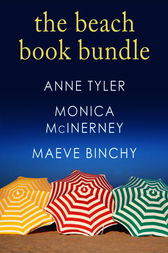 The Beach Book Bundle: 3 Novels for Summer Reading by Anne Tyler