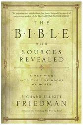 The Bible with Sources Revealed by Richard Elliott Friedman