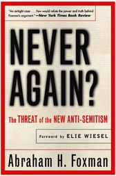 Never Again? by Abraham Foxman