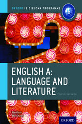 Oxford IB Diploma Programme: English A Language and Literature Course Companion by Rob Allison