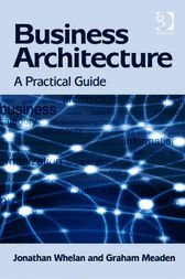 Business Architecture by Graham Meaden