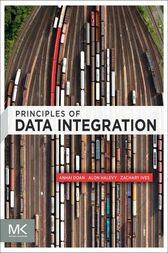 Principles of Data Integration by AnHai Doan