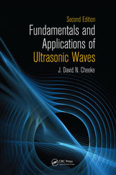 Fundamentals and Applications of Ultrasonic Waves, Second Edition by J. David N. Cheeke