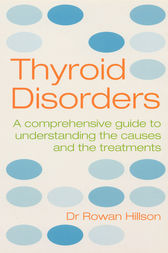 Thyroid Disorders by Rowan Hillson
