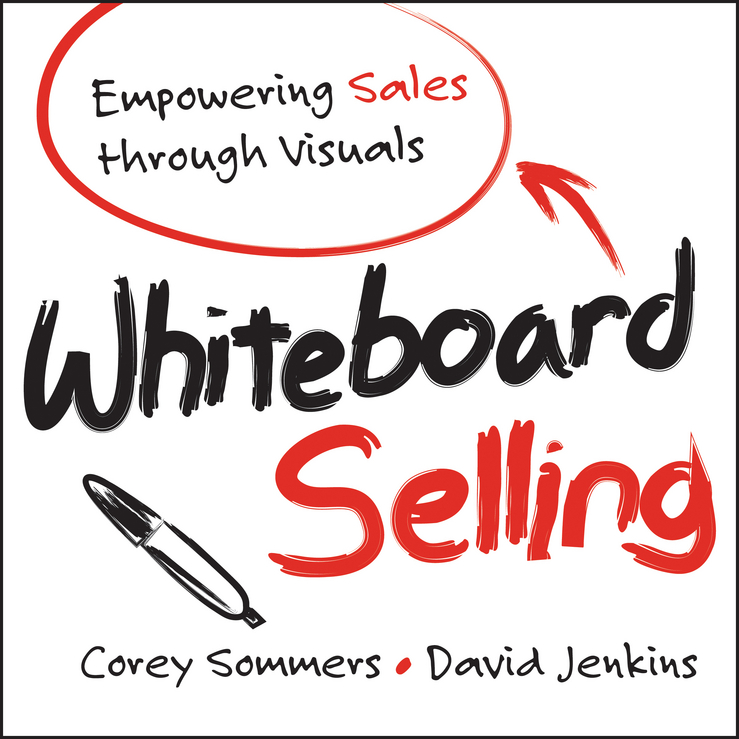 Download Ebook Whiteboard Selling by Corey Sommers Pdf