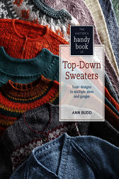 Knitter's Handy Book of Top-Down Sweaters by Ann Budd
