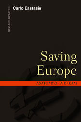 Saving Europe by Carlo Bastasin