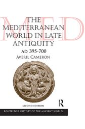 The Mediterranean World in Late Antiquity by Averil Cameron