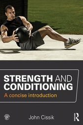 Strength and Conditioning by John Cissik