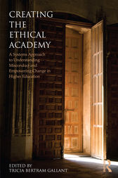 Creating the Ethical Academy by Tricia Bertram Gallant