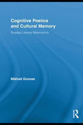 Cognitive Poetics and Cultural Memory by Mikhail Gronas