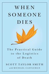 When Someone Dies by Scott Taylor Smith