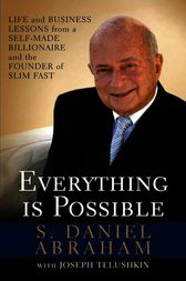 Everything is Possible by S. Daniel Abraham