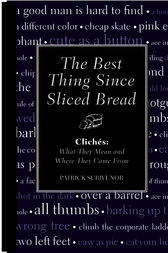 The Best Thing Since Sliced Bread by Nigel Fountain