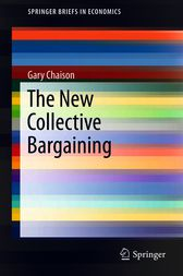The New Collective Bargaining by Gary Chaison