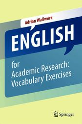 English for Academic Research: Vocabulary Exercises by Adrian Wallwork