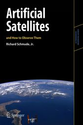 Artificial Satellites and How to Observe Them by Jr. Schmude