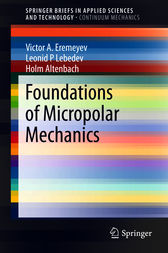 Foundations of Micropolar Mechanics by Victor A. Eremeyev