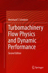 Turbomachinery Flow Physics and Dynamic Performance by Meinhard T. Schobeiri