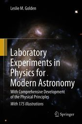 Laboratory Experiments in Physics for Modern Astronomy by Leslie M. Golden