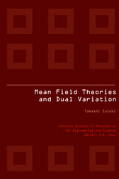 MEAN FIELD THEORIES AND DUAL VARIATION by Takashi Suzuki